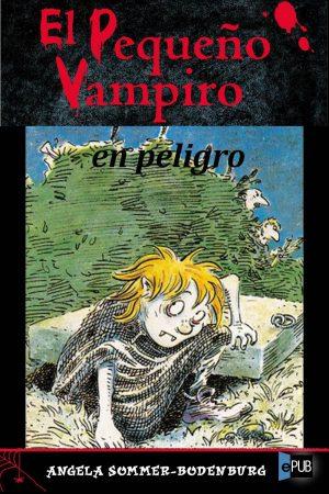 El pequeño vampiro en peligro - Angela Sommer-Bodenburg