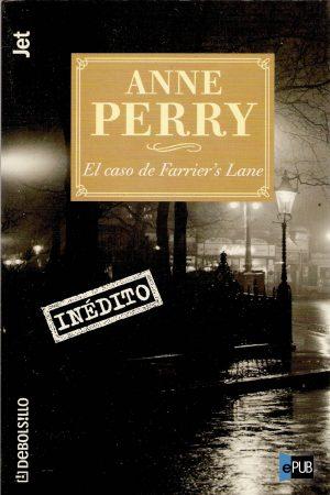 El caso de Farriers Lane - Anne Perry