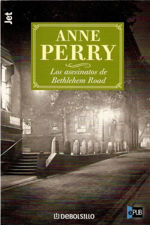 Los asesinatos de Bethlehem Road - Anne Perry