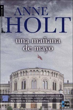 Una mañana de mayo - Anne Holt