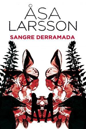 Sangre derramada - Asa Larsson