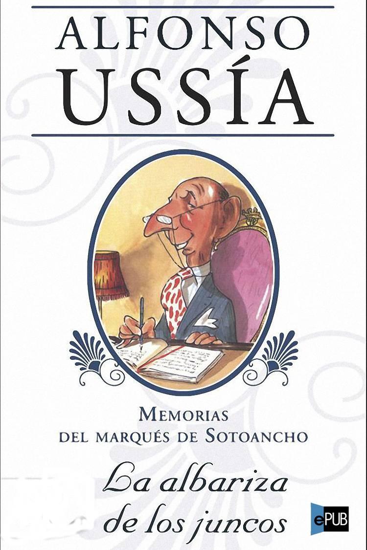 La albariza de los juncos - Alfonso Ussia