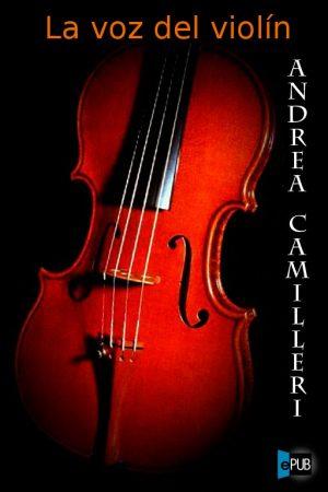 La voz del violin - Andrea Camilleri