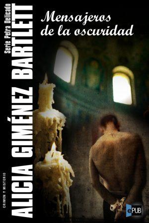 Mensajeros de la oscuridad - Alicia Gimenez Bartlett