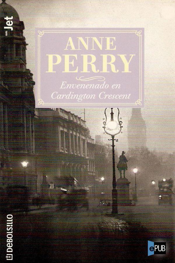 Envenenado en Cardington Crescent - Anne Perry
